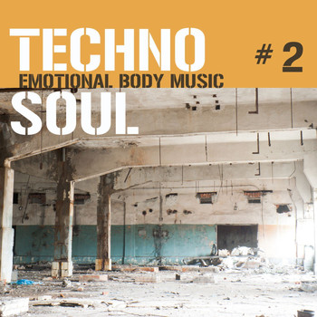 Various Artists - Techno Soul #2 - Emotional Body Music