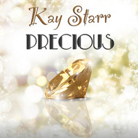 Kay Starr - Precious (Original Recordings)
