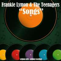 Frankie Lymon & The Teenagers - Songs