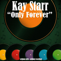 Kay Starr - Only Forever