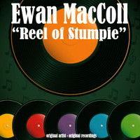 Ewan MacColl - Reel of Stumpie