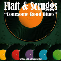 Flatt & Scruggs - Lonesome Road Blues