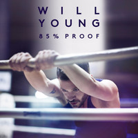 Will Young - 85% Proof (Deluxe)