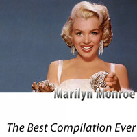 Marilyn Monroe - The Best Compilation Ever