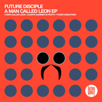 Future Disciple - A Man Called Leon EP