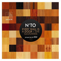 N'TO - Every Wall Is a Door / The Gloomies