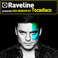 Tocadisco - Raveline Mix Session by Tocadisco