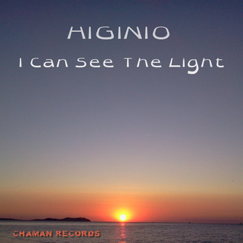 Higinio - I Can See the Light