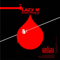 Lazy M - Bloody Friday