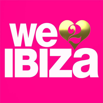 Various Artists - We Love Ibiza, Vol. 2