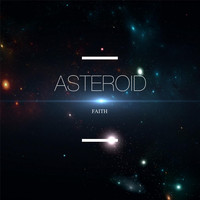 Faith - Asteroid