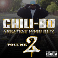 Chili-Bo - Greatest Hood Hitz, Vol. 2