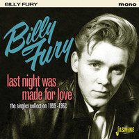 Billy Fury - Last Night Was Made for Love - The Singles Collection, 1959 - 1962