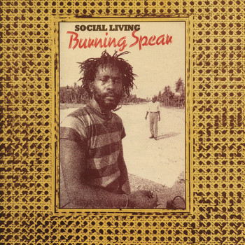 Burning Spear - Social Living / Living Dub
