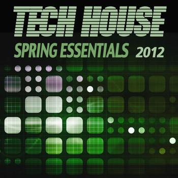 Various Artists - Tech House Spring Essentials 2012