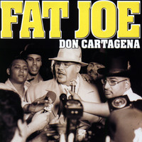 Fat Joe - Don Cartagena (Explicit)