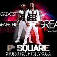 P-Square - Greatest Hits, Vol. 2