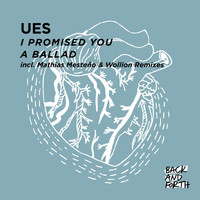 Ues - I Promised You a Ballad