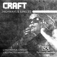 Craft - Highways & Jungles