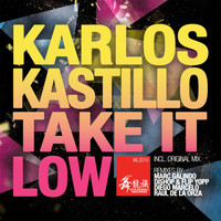 Karlos Kastillo - Take It Low
