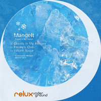 Mangelt - Clouds in My Freezer