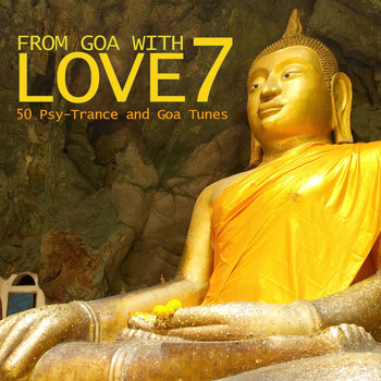 Various Artists - From Goa With Love 7 - 50 Psy-Trance & Goa Tunes