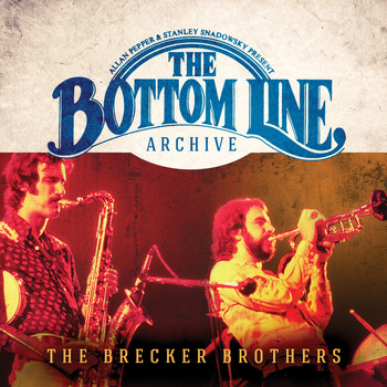 The Brecker Brothers - The Bottom Line Archive Series: (Live 1976)