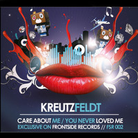 Kreutzfeldt - Care About Me