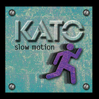 Kato - Slow Motion