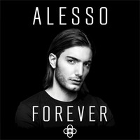 Alesso - Forever