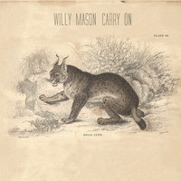 Willy Mason - Carry On