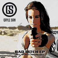 Gayle San - Bad Bitch