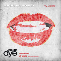 Michael Nowak - My Words