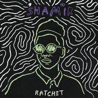 Shamir - Ratchet (Explicit)
