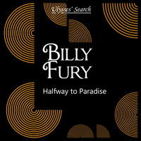 Billy Fury - Halfway to Paradise