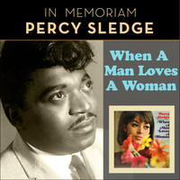 Percy Sledge - When A Man Loves A Woman (In Memoriam Percy Sledge)