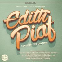 Edith Piaf - Songs of the Century