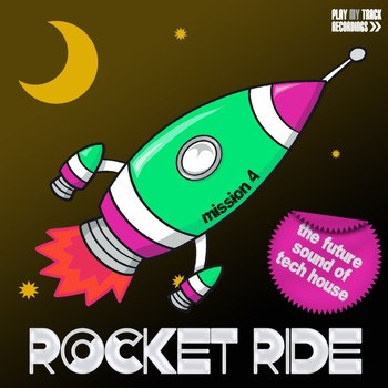 Various Artists - Rocket Ride: Mission 04