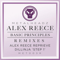 Alex Reece - Basic Principles (Alex Reece Reprieve) / Basic Principles (Dillinja 'Step 1') [2015 Remasters]