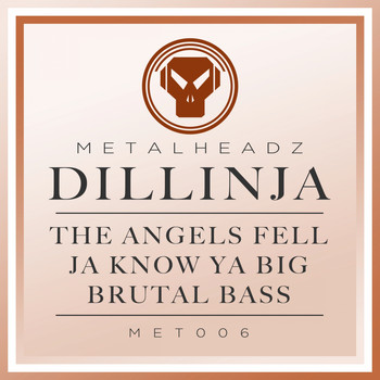 Dillinja - The Angels Fell / Ja Know Ya Big / Brutal Bass
