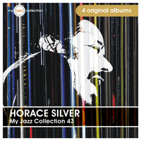 Horace Silver - My Jazz Collection 43 (4 Albums)