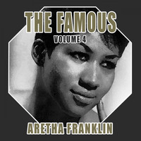 Aretha Franklin - The Famous Aretha Franklin, Vol. 4