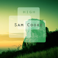 Sam Cooke - High