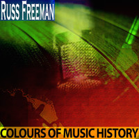 Russ Freeman - Colours of Music History