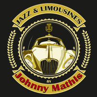 Johnny Mathis - Jazz & Limousines by Johnny Mathis