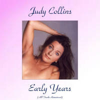 Judy Collins - Judy Collins Early Years