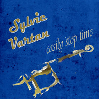 Sylvie Vartan - Easily Stop Time