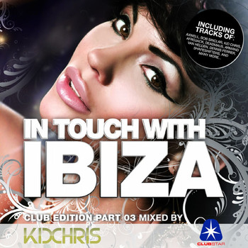Kid Chris - In Touch with Ibiza, Vol. 3 (Compiled by Kid Chris)