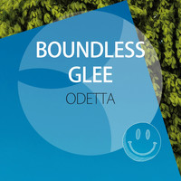Odetta - Boundless Glee