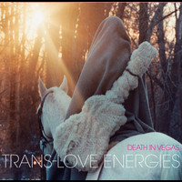 Death In Vegas - Trans-Love Energies